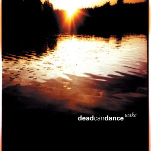 Dead Can Dance - Wake -Best Of