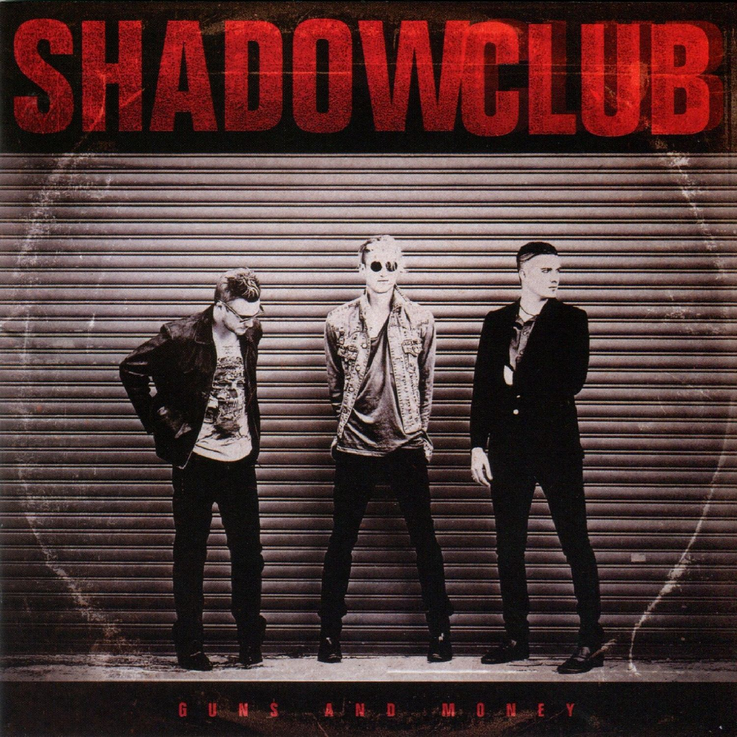 Shadowclub - Guns & Money