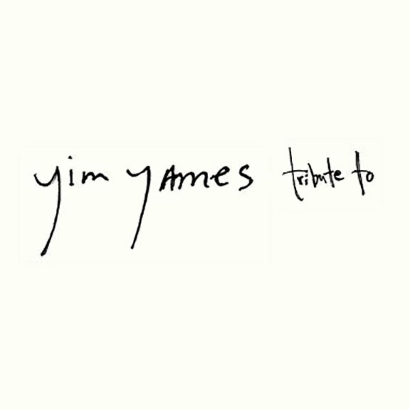 Yim Yames - A Tribute To